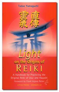 Light on Reiki by Tadao Yamaguchi