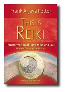 Review of This is Reiki by Frank Arjava Petter 2012 Lotus Press