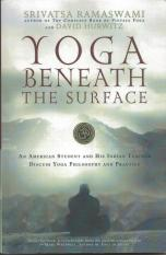 Yoga Beneath the Surface by RAmaswami