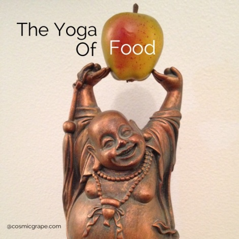 The Yoga of Food at the Cosmic Grape